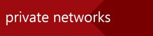 privateNetworks